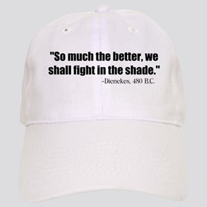 Dienekes: Fight in the shade Cap